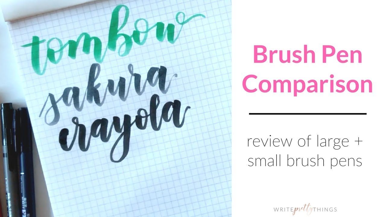 Brush pen comparison calligraphy pen review youtube