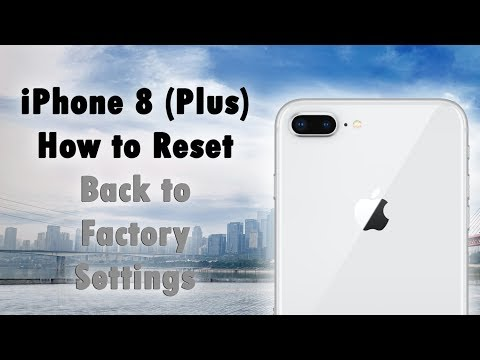 iPhone 8 (Plus) How to Reset Back to Factory Settings