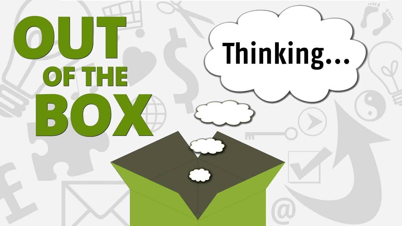 Image result for out of the box thinking