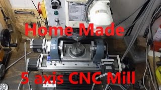 Home Made 5 Axis Cnc Mill. Vol.2