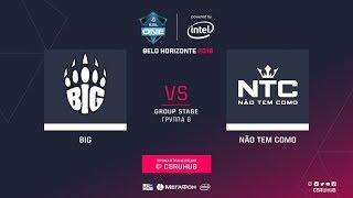 🔴RuS BIG vs. Não Tem Como ESL One: Belo Horizonte 2018 - Day 2🔴