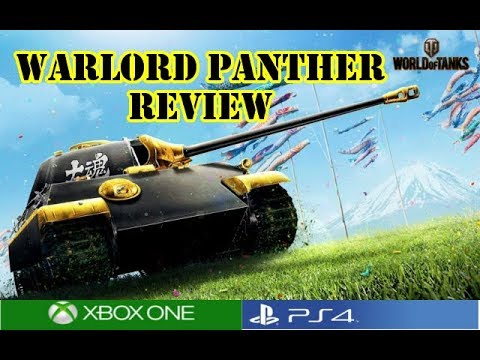 World of Tanks - The Warlord Panther Review