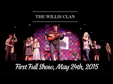 The Willis Clan   Full First Show, May 24th, 2015   Branson, MO  