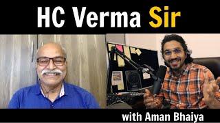HC Verma Sir with Aman Bhaiya @Hustlers Bay