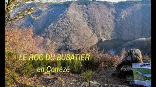 Le Roc du Busatier à Marcillac la Croisille en Corrèze