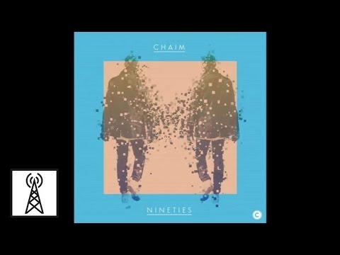 Chaim - Nineties (Red Axes Remix)