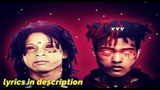 Trippie Redd & XXXTentacion - Ghost Busters (Ft. Ski Mask) #RİPX (lyrics in description)