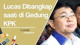 Lucas:  Saya Ditangkap Ketika Menuruni Tangga Lantai 2 KPK