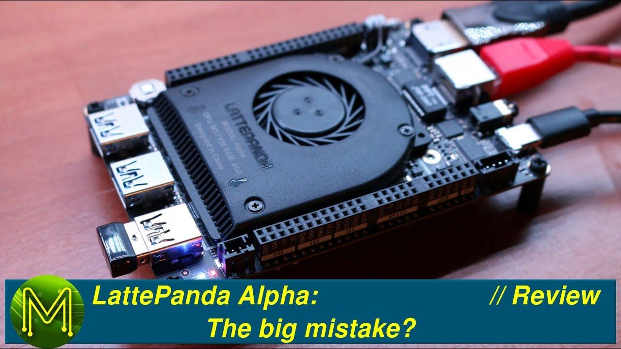 LattePanda Alpha: The big mistake? // Review - MickMake