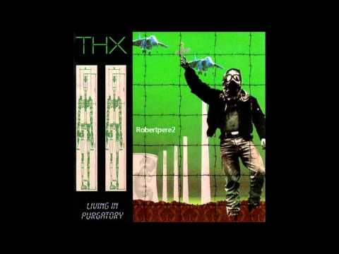 Download THX - Luv 'N' Trust (Living In Purgatory) 1991