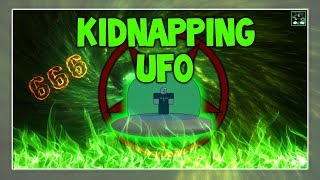 Roblox Script Showcase Episode#666/Kidnapping Ufo Gui