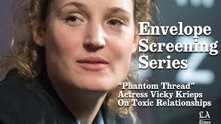 """Phantom Thread"" Actress Vicky Krieps On Toxic Relationships 