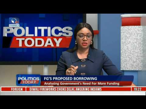 Politics Today: Government Seeks $29.96BN Dollars Foreign Loan