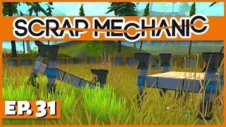 Welcome back to Scrap Mechanic! In Part 31 of our Scrap Mechanic se...