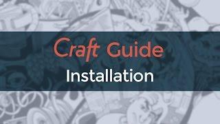 Craft Guide  -  Installation
