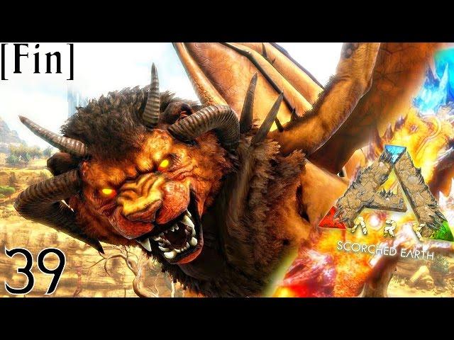 J'AFFRONTE ENFIN LA MANTICORE ! | ARK: Scorched Earth ! #Ep39 [FIN]
