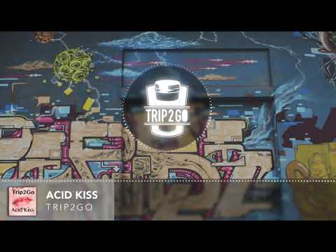 trip2go---acid-kiss