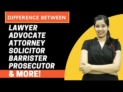 What is the difference Between Lawyer, Advocate, Barrister, Attorney and more!