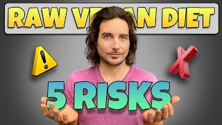Reality Check: 5 Risks Of Raw Vegan Diet