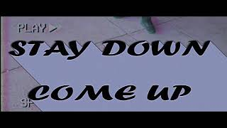 OsoThaSavage - Stay Down Come Up [Official Video]