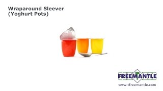T Freemantle Ltd  Wraparound Sleever Yoghurt Pots