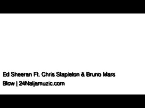 Ed Sheeran Ft Chris Stapleton Bruno Mars- Blow CleAN