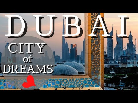 Dubai - a City of Dreams - United Arab Emirates 2020 [4K]