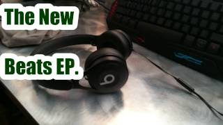 Why I Chose The Beat EPs. (Beats EP unboxing and review)