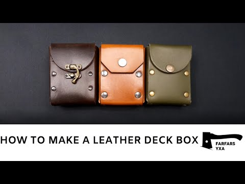 How to make a leather deck box