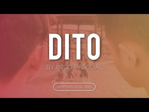 Inigo Pascual - Dito (Unofficial Music Video)