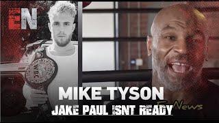 Mike Tyson Talks Jake Paul Fight EsNews boxing