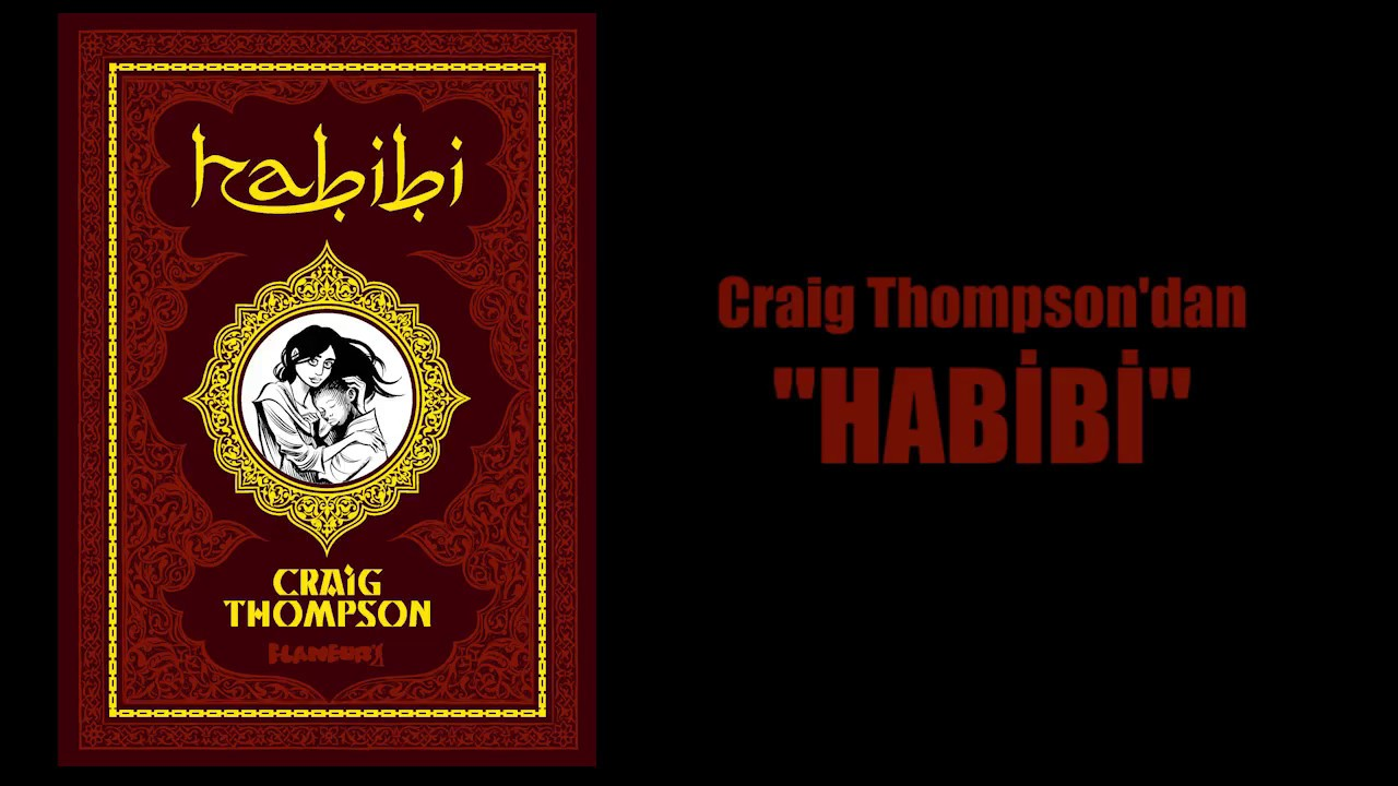 """Flaneur'den """"Habibi"""" (Craig Thompson)"""