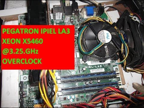 PEGATRON IPIEL LA3 XEON X5460 @3.25.GHz OVERCLOCK + GTAV TEST + BIOS MOD