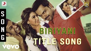 Biriyani - Title Song | Karthi, Hansika Motwani
