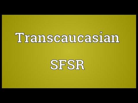 Transcaucasian SFSR Meaning