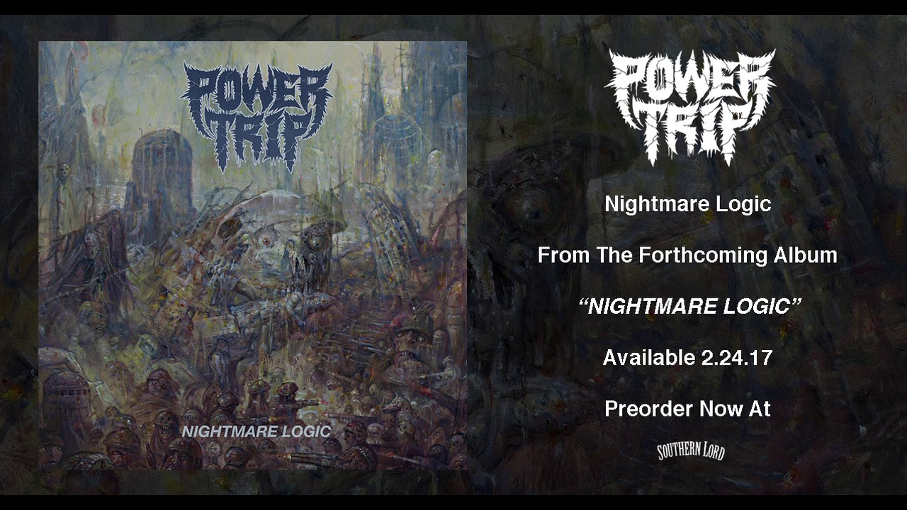 "Power Trip - ""Nightmare Logic"""