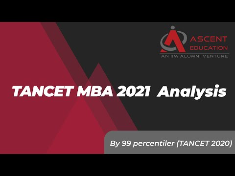TANCET MBA 2021 Analysis by 99 percentiler (TANCET 2020) | Ascent Education