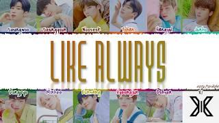 X1 (엑스원) - 'LIKE ALWAYS' (웃을 때 제일 예뻐) Lyrics [Color Coded_Han_Rom_Eng]
