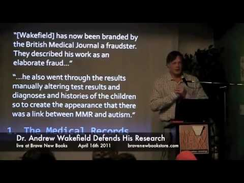 Dr Andrew Wakefield tells his side of the story in the MMR Vaccine causes Autism debate