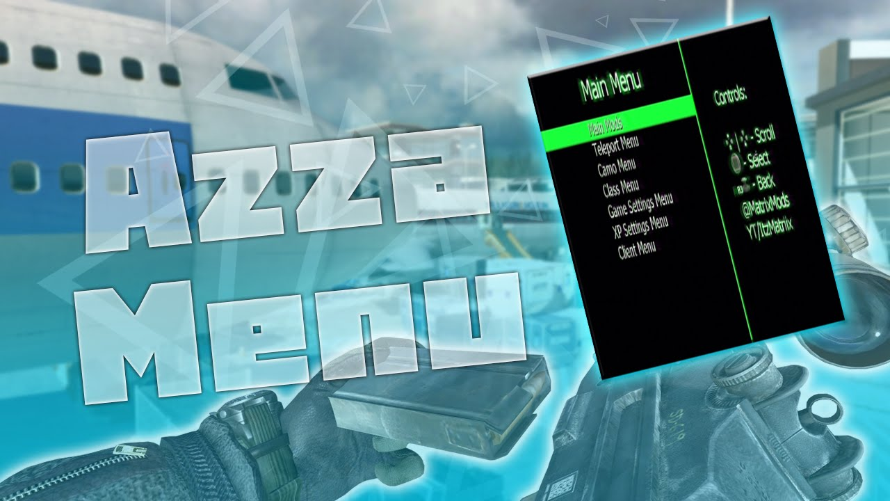 MW2/1 14] Azza Sprx Mod Menu Matrix Mods (BEST AZZA MENU) +