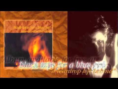 Black Tape for a Blue Girl - Seireenien Lumoama
