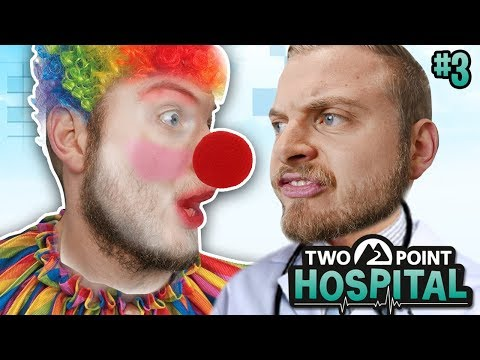 CLOWNS EVERYWHERE!! - TWO POINT HOSPITAL! [#3]