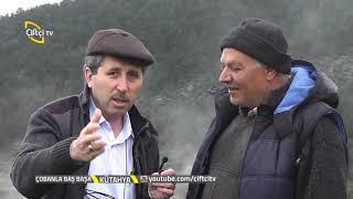Kütahya / Simav'da Çobanlarla Buluşuyoruz - Çobanla Baş Başa / Çiftçi TV