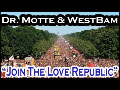 Download DR  MOTTE & WESTBAM  - Join The Love Republic