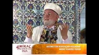 Necmettin Nursaçan Hocadan Ağlatan Dua 2017 Video