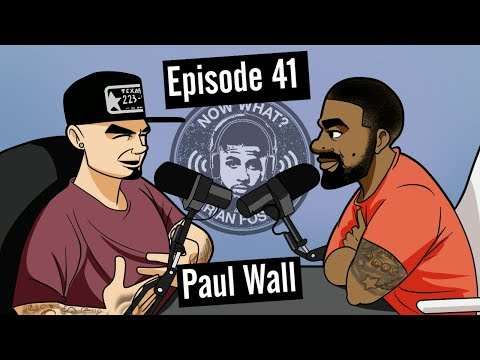 Paul Wall - #41 - Now What? with Arian Foster
