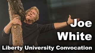 Joe White - Liberty University Convocation