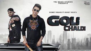 Goli Chaldi (Romey Maan) Mp3 Song Download