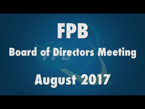 FPB Board of Directors Meeting August 2017