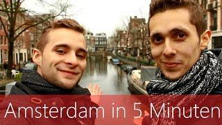 Amsterdam in 5 Minuten | Reiseführer | Die besten Sehenswürdigkeiten